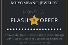 FLASH OFFERS / We want you to feel precious and be stylish so each month we will offer you something special to celebrate your uniqueness! The offers last 10 days.