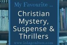 Christian Thrillers / Christian mystery, suspense, and thriller novels I've read or want to read