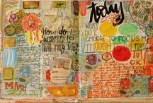 Art Journalling / Get creative. / by Shannon McDougall