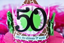 Fabulous 50th Birthday / by Girlfriend Galas...A Party Boutique
