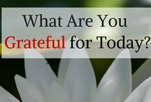 Gratitude / Diet and exercise are important components of daily living, but being grateful for your blessings creates positive thinking, something that's healthy and helps erase anxiety and anger.  Write down what you are grateful for. Putting it out into the Universe helps mind, body and spirit. AnEmpoweredSpirit.com