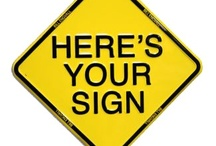 Here's Your Sign / Well, Duh! / by Yvonne Elkins