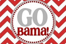 Alabama + Roll Tide / by j a m i e k n a p p