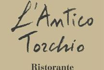 Ristorante l' Antico Torchio / Piatti Ristorante L'Antico Torchio @ Castello Chiola
