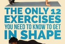 I Work Out / Work-out stuff & different ways to exercise