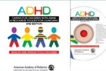 ADHD / News, tools, information and ideas for parents, families, healthcare providers and caregivers of children diagnosed with ADHD. / by NICHQ