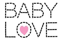 Baby  Baby  Baby   / by Shelly Gonczar