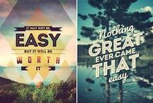 Good Ole Quotes! / Just a bit of what inspires us to do what we do everyday...