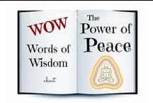WOW ☮ The Power of Peace / Words of Wisdom about Inner Peace