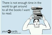 SO MANY BOOKS SO LITTLE TIME...... / by Joyce Satcher