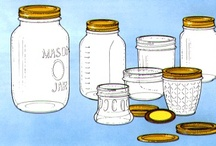 CANNING & PRESERVING / THE BEST WAY TO FEED YOUR FAMILY  / by Joyce Satcher