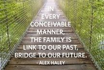 Genealogy Quotes / Fun and inspirational family history quotes!