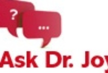 Ask Dr. Joy / by Karla Stephens-Tolstoy