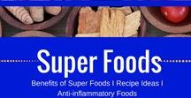 superfoods / Super Foods I Benefits of Super Foods I Super Food Bowls I Recipe  Ideas I Anti-inflammatory Super Foods I Heal Yourself With Super Foods