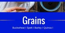 Grains / Spelt I Buckwheat I Barley I Quinoa I Health benefits of grains I recipes