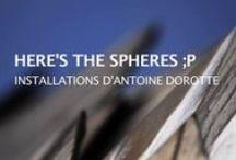 Here's the spheres ;p  / Installations d'Antoine Dorotte | Les Champs Libres Commissariat d'exposition : 40mcube À partir du 19 avril 2013