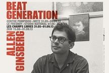 Beat Generation / Allen Ginsberg / Du 31 mai au 1er septembre 2013 |  Exposition présentée simultanément dans quatre grandes institutions européennes : le Centre Pompidou-Metz, Le Fresnoy - studio national des arts contemporains, le ZKM à Karlsruhe (Allemagne) et Les Champs Libres |  Commissariat d'exposition : Jean-Jacques Lebel
