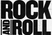 Rock & Roll +some / by John Kerr