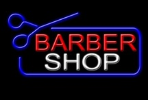 Barber Shops and Barbers / by John Kerr