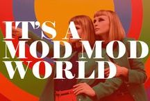 *Mod Squad / ~Mod Culture & Style From The 1960's & 1970's~   / by House of Beccaria™