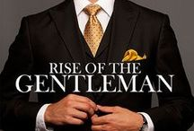 Rise Of The Gentleman / by House of Beccaria
