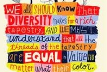 Appreciate diversity / Diversity makes up our world so let's not try to change it by being all white.  / by Mary Rose