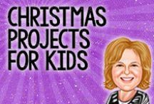 Christmas Projects for Kids