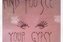 AND YOU SEE YOUR GYPSY EYES / *****If the van's rockiń...don't come in***** / by G M