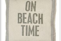 ON BEACH TIME / by G R A C E
