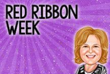 Red Ribbon Week / Activities and Online Resources for Red Ribbon Week