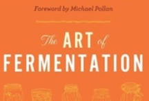 Fermentation Happens / by Connie Colligan