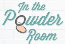 "In the Powder Room / Can you spare a square? Then come sit next to us In the Powder Room where we've been dishing up the hottest women's humor, heart, and ""Holy moly, did she just say that?"" since 2009. Witty, funny, irreverent, often HILARIOUS, and always smart, our articles will make you laugh, cry, think, and—above all—rejoice that you always have friends In the Powder Room. (Funny cat pictures sold separately.)"