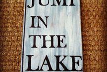 Lake House Someday / by Karen Greer