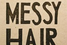 Hair today, gone tomorrow / by Lisa Michels