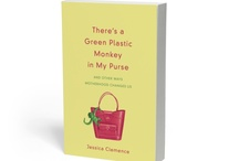 There's a Green Plastic Monkey in My Purse / As a mother, do you ever feel inadequate? Have you been surprised by the challenges of parenting? This book is for you! We discuss God's grace to us as we parent.