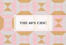 The 60's Chic