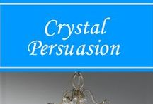 Crystal Persuasion / A clear, transparent mineral or glass resembling ice or Diamonds!