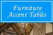 Furniture - Accent Tables / We Have A Variety Of Tables To Choose from. Accent Tables to Dining Tables...We have That.