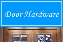 Door Hardware / With a wide variety of name brand hardware to choose from, we're sure you'll find something for your project.