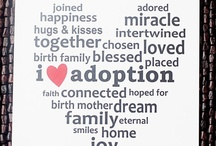 Adoption Love / by Leisha Kelsey