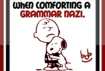 Grammar Nazi  ;) / Join us and have fun. God Bless English Language..!!  ;)