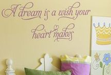 Disney, Fairy-tale and Princess Quotes and Phrases / A collection of our favorite Disney and fairy-tale princess inspired wall quotes, lettering, decals, stencils and stickers. Simple Stencils wall art to decorate your child's bedroom or playroom, classrooms and school library, or even as decorations for a fairy-tale themed wedding!
