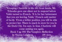 The Vampire's Daughter/The Vampire's Reflection/The Vampire's Hourglass/The Anatomy Of Vampires / Of Light and Darkness Series books 1,2 & 3 Companion Book All book covers that are edited are owned by Shayne Leighton.