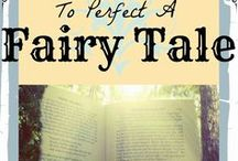 Storyboard: To Perfect a Fairy Tale / The fairy tales are breaking. Only one girl can fix them.