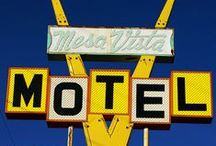 Motel Signs / The place to be.