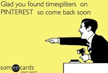 e - cards  / by timespliters