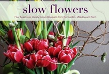 "SLOW FLOWERS / Floral design projects by Debra Prinzing, author of the forthcoming DIY book, ""Slow Flowers"" (St. Lynn's Press, 2013)."
