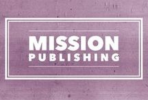 Mission Publishing / Let's collect great examples of  ... websites,  ... book launches,  ... online product displays, ... anything else you think MPs might also be inspired about!