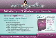 Sugar Free Goddess  / The most delicious and satisfying way to lose weight, prevent disease and feel great now. Take a look at how sweet living sugar free can be! www.sugarfreegoddess.com
