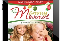 DR.T*The Mommy Movement Mag / Moms Matter! Our magazine is loaded with tips, tricks and articles which will help todays mom juggle family, food & fitness.